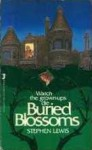 Buried Blossoms - Stephen Lewis