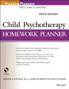 Child Psychotherapy Homework Planner (PracticePlanners) - Arthur E. Jongsma, L. Mark Peterson, William P. McInnis