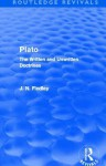 Plato: Plato: The Written and Unwritten Doctrines - J.N. Findlay