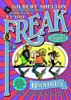 The Fabulous Furry Freak Brothers Omnibus - Gilbert Shelton