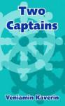 Two Captains - Veniamin Kaverin