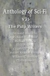 Anthology of Sci-Fi V35, the Pulp Writers - Edmond Hamilton, Michael Shaara, Clyde Brown