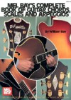 Mel Bay's Complete Book of Guitar Chords, Scales and Arpeggios - William Bay