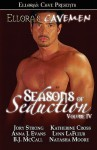 Seasons of Seduction IV - Anna J. Evans, Katherine Cross, Lynn LaFleur, B.J. McCall, Natasha Moore, Jory Strong