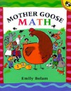 Mother Goose Math - Emily Bolam, Harriet Ziefert