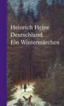 Deutschland. Ein Wintermärchen - Heinrich Heine