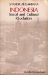 Indonesia: Social And Cultural Revolution - Sutan Takdir Alisjahbana