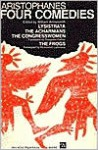 Four Comedies: Lysistrata/The Congresswomen/The Acharnians/The Frogs - Aristophanes, William Arrowsmith, Douglass Parker