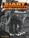 Giant Earthmovers: An Illustrated History - Keith Haddock
