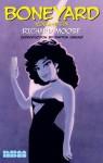 Boneyard: Volume 6 - Richard Moore, Patton Oswalt