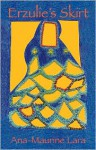 Erzulie's Skirt - Ana-Maurine Lara