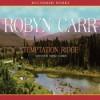 Temptation Ridge - Robyn Carr, Thérèse Plummer