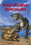 Meat-Eating Dinosaurs: The Theropods (Dinosaur Library (Hillside, N.J.).) - Thom Holmes, Laurie Holmes