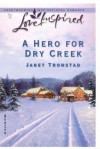 A Hero for Dry Creek (Dry Creek Series #5) - Janet Tronstad