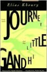 The Journey of Little Gandhi - Elias Khoury, Paula Haydar