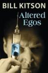 Altered Egos - Bill Kitson