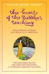 The Heart of the Buddha's Teaching - Thích Nhất Hạnh