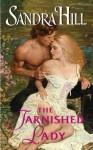 The Tarnished Lady - Sandra Hill