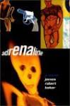 Adrenaline - James Robert Baker