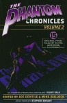 The Phantom Chronicles 2 - Joe Gentile, Harlan Ellison, Ed Gorman, Mike Bullock, Tom DeFalco, Win Scott Eckert, Mark Justice, Jeff Mariotte, Joe McKinney, Will Murray, Mel Odom, Martin Powell, Nate Meyer, Aaron Shaps, Ruben Procopio