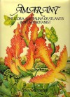 Amarant: The Flora and Fauna of Atlantis by a Lady Botanist - Una Woodruff
