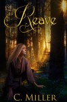 Reave (Reave Series) - C. Miller