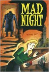 Mad Night, Featuring Judy Drood, Girl Detective - Richard Sala