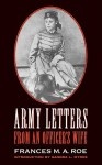 Army Letters from an Officer's Wife, 1871-1888 - Frances M.A. Roe, Sandra L. Myres
