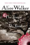 The Temple of My Familiar - Alice Walker