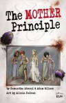 The MOTHER Principle - Samantha Atzeni, Adam Wilson, Alicia Padrón