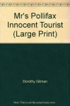 Mr's Pollifax Innocent Tourist (Mrs. Pollifax, Book 13) - Dorothy Gilman