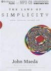 The Laws of Simplicity: Design, Technology, Business, Life - John Maeda