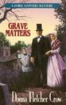 Grave Matters - Donna Fletcher Crow