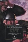 Guerra di spie : i servizi segreti fascisti, nazisti e alleati, 1939-1943 - Mimmo Franzinelli