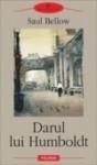 Darul lui Humboldt - Antoaneta Ralian, Saul Bellow