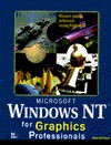 Microsoft Windows NT for Graphics Professionals - Michael Todd Peterson