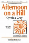 Afternoon on a Hill - Edna St. Vincent Millay, Cynthia Gray