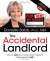 The Accidental Landlord - Danielle Babb