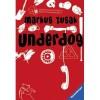 Underdog - Markus Zusak, Alexandra Ernst