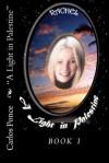 Rachel: A Light in Palestine - Carlos Ponce, Nancy Stohlman