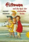 4 1/2 Freunde Und Die Spur Der Stinkenden Socke - Joachim Friedrich, Regina Kehn
