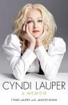 Cyndi Lauper: A Memoir - Cyndi Lauper