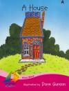 A House - Jill Eggleton, Jo Windsor, Dave Grunson