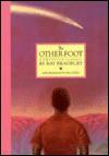 Ray Bradbury Collection: The Other Foot - Ray Bradbury