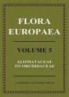 Flora Europaea - Thomas Gaskell Tutin, N.A. Burges, A.O. Chater, J.R. Edmondson, V.H. Heywood, D.M. Moore, D. H. Valentine, S.M. Walters, D.A. Webb, J.R. Akeroyd, M.E. Newton, R.R. Mill
