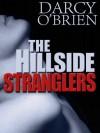 Hillside Stranglers - Darcy O'Brien