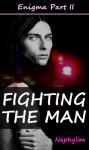 Fighting the Man - Nephylim