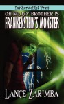 Oh No, MyBrother Is Frankenstein's Monster! - Lance Zarimba