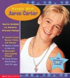 Hangin' With Aaron Carter - Michael-Anne Johns