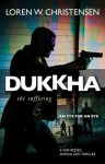 Dukkha: The Suffering (A Sam Reeves Martial Arts Thriller) - Loren W. Christensen